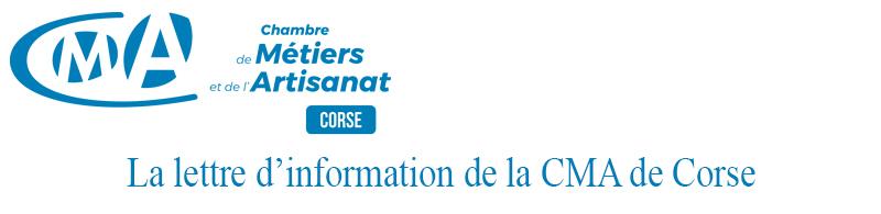 La lettre d'information de la CMA de Corse